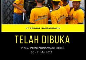 PENDAFTARAN CALON SISWA UT SCHOOL REGULER BATCH 29 & BATCH 30 UT BANJARMASIN